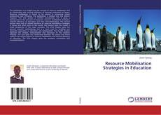 Couverture de Resource Mobilisation Strategies in Education