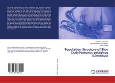 Bookcover of Population Structure of Blue Crab:Portunus pelagicus (Linneaus)