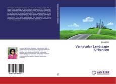 Portada del libro de Vernacular Landscape Urbanism
