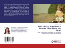 Mediation in International Parental Child Abduction Cases kitap kapağı