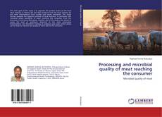 Processing and microbial quality of meat reaching the consumer的封面