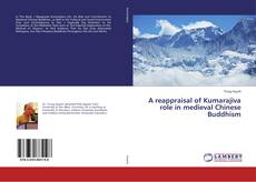 Couverture de A reappraisal of Kumarajiva role in medieval Chinese Buddhism