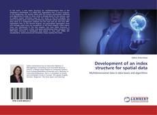 Capa do livro de Development of an index structure for spatial data