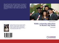 Copertina di TESOL university education in Russia: key issues