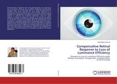 Capa do livro de Compensative Retinal Response to Loss of Luminance Efficiency