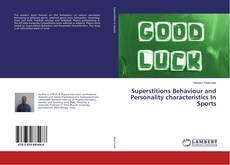 Portada del libro de Superstitions Behaviour and Personality characteristics In Sports