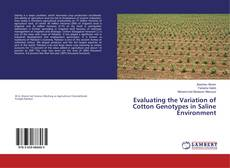 Copertina di Evaluating the Variation of Cotton Genotypes in Saline Environment