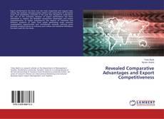 Revealed Comparative Advantages and Export Competitiveness kitap kapağı