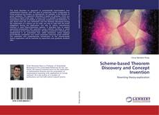 Bookcover of Scheme-based Theorem Discovery and Concept Invention