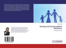 Bookcover of Saving and Consumption Decisions