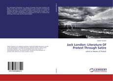 Bookcover of Jack London: Literature Of Protest Through Satire