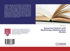 Bookcover of Dynamical System with Multi-Delays Mathematical Models