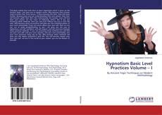 Hypnotism Basic Level Practices Volume – I kitap kapağı