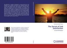 Borítókép a  The Secret of Job Satisfaction - hoz