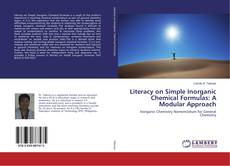 Couverture de Literacy on Simple Inorganic Chemical Formulas: A Modular Approach