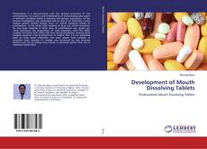 Bookcover of Development of Mouth Dissolving Tablets