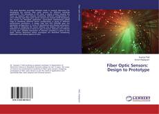Capa do livro de Fiber Optic Sensors: Design to Prototype