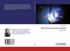 Bookcover of The Future of Luxury Retail