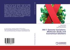 Bookcover of HIV-1 Genome Variations: Molecular Study and Economical Solutions