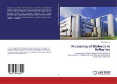 Bookcover of Processing of Biofeeds in Refineries