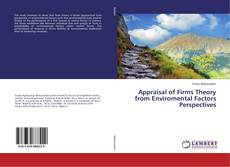 Capa do livro de Appraisal of Firms Theory from Enviromental Factors Perspectives