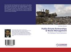 Bookcover of Public-Private Partnerships & Waste Management