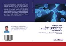 Capa do livro de Fabrication, Characterization and Properties of Multiferroic Compounds