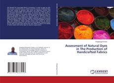 Buchcover von Assessment of Natural Dyes in The Production of Handcrafted Fabrics