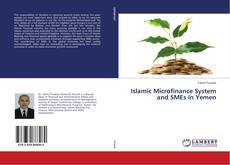 Couverture de Islamic Microfinance System and SMEs in Yemen