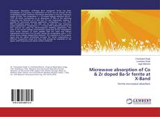 Bookcover of Microwave absorption of Co & Zr doped Ba-Sr ferrite at X-Band
