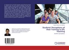 Bookcover of Students' Perceptions of their Training in EFL Teaching