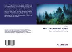 Bookcover of Into the Forbidden Forest