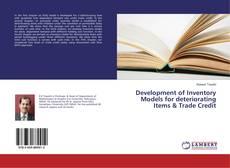 Portada del libro de Development of Inventory Models for deteriorating Items & Trade Credit