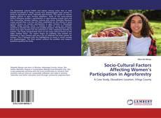 Portada del libro de Socio-Cultural Factors Affecting Women's Participation in Agroforestry