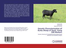 Genetic Characterization of Kutta Sheep of Swat, Using SSR Markers kitap kapağı