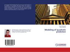 Bookcover of Modeling of quadratic prediction