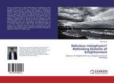 Обложка Nebulous metaphysics? Rethinking Dialectic of Enlightenment