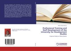 Bookcover of Professional Training and Staff Development of the University for Development Studies