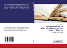 Implementation of Millennium Development Goal- 1 Projects kitap kapağı