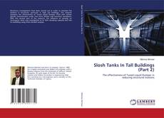 Bookcover of Slosh Tanks In Tall Buildings (Part 2)