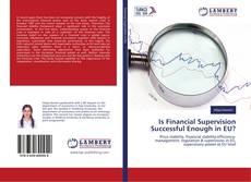 Buchcover von Is Financial Supervision Successful Enough in EU?