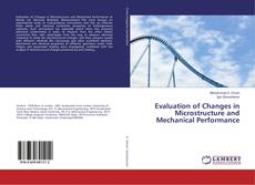 Обложка Evaluation of Changes in Microstructure and Mechanical Performance