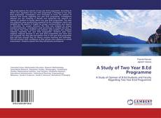 Bookcover of A Study of Two Year B.Ed Programme