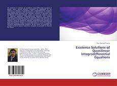 Bookcover of Existence Solutions of Quasilinear Integrodifferential Equations