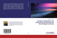 Обложка Creative leadership: the Imperative for Driving the Knowledge Economy