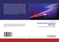 Bookcover of Gravity beyond General Relativity: