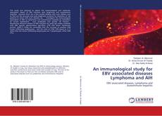 Bookcover of An immunological study for EBV associated diseases Lymphoma and AIH
