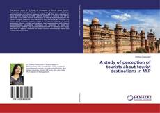 Capa do livro de A study of perception of tourists about tourist destinations in M.P