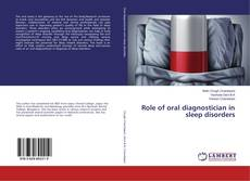 Bookcover of Role of oral diagnostician in sleep disorders