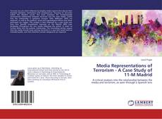 Bookcover of Media Representations of Terrorism - A Case Study of 11-M Madrid